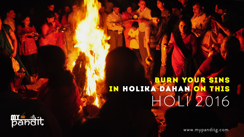 Burn your sins in holika dahan on this Holi 2016
